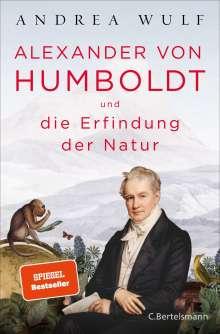 Andrea Wulf: Alexander von Humboldt und die Erfindung der Natur, Buch