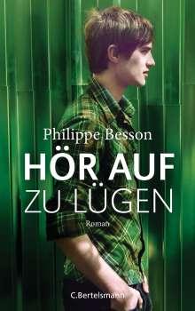 Philippe Besson: Hör auf zu lügen, Buch
