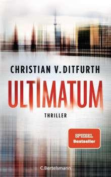 Christian V. Ditfurth: Ultimatum, Buch