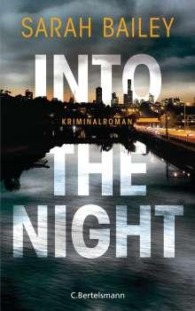 Sarah Bailey: Into the Night, Buch