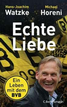 Hans-Joachim Watzke: Echte Liebe, Buch