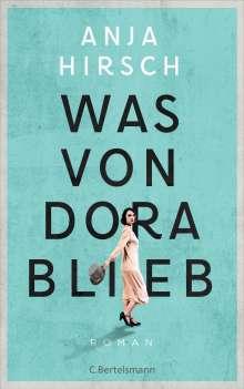 Anja Hirsch: Was von Dora blieb, Buch