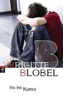 Brigitte Blobel: Bis ins Koma, Buch