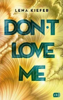 Lena Kiefer: Don't LOVE me, Buch
