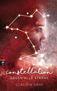 Claudia Gray: Constellation - Gegen alle Sterne, Buch