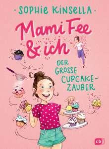 Sophie Kinsella: Mami Fee & ich - Der große Cupcake-Zauber, Buch