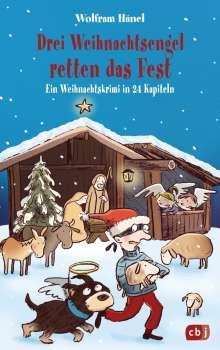 Wolfram Hänel: Drei Weihnachtsengel retten das Fest, Buch