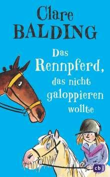 Clare Balding: Das Rennpferd, das nicht galoppieren wollte, Buch