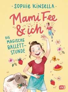 Sophie Kinsella: Mami Fee & ich - Die magische Ballettstunde, Buch