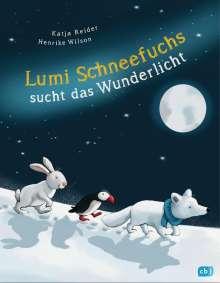 Katja Reider: Lumi Schneefuchs sucht das Wunderlicht, Buch