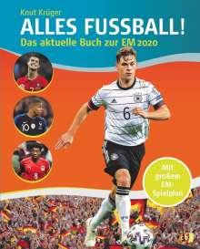 Knut Krüger: ALLES FUßBALL - Das aktuelle Buch zur EM 2020, Buch