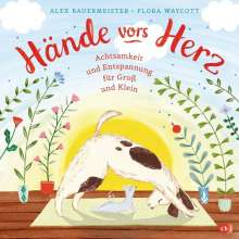 Alex Bauermeister: Hände vors Herz, Buch