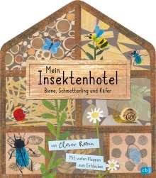 Clover Robin: Mein Insektenhotel - Biene, Schmetterling und Käfer, Buch