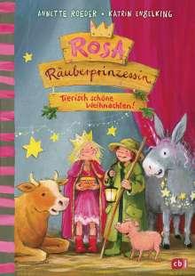 Annette Roeder: Rosa Räuberprinzessin - Tierisch schöne Weihnachten!, Buch
