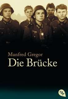 Manfred Gregor: Die Brücke, Buch