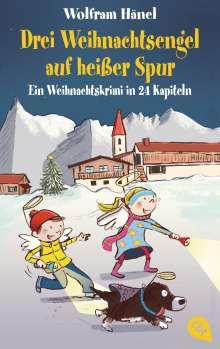Wolfram Hänel: Drei Weihnachtsengel auf heißer Spur, Buch