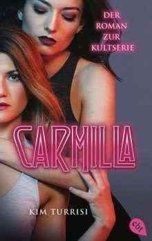 Kim Turrisi: Carmilla, Buch