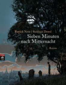 Patrick Ness: Sieben Minuten nach Mitternacht, Buch