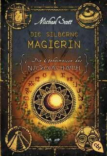 Michael Scott: Die Geheimnisse des Nicholas Flamel 06 - Die silberne Magierin, Buch