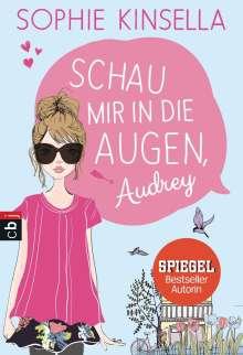 Sophie Kinsella: Schau mir in die Augen, Audrey, Buch