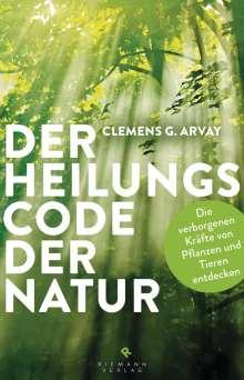 Clemens G. Arvay: Der Heilungscode der Natur, Buch