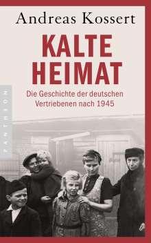 Andreas Kossert: Kalte Heimat, Buch