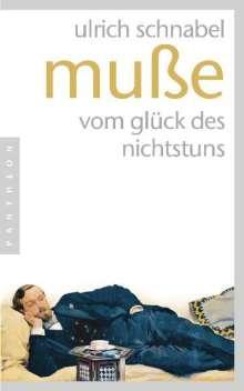 Ulrich Schnabel: Muße, Buch