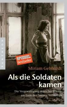 Miriam Gebhardt: Als die Soldaten kamen, Buch