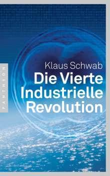 Klaus Schwab: Die Vierte Industrielle Revolution, Buch