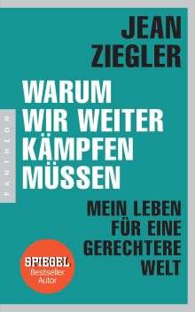 Jean Ziegler: Warum wir weiter kämpfen müssen, Buch