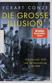 Eckart Conze: Die große Illusion, Buch