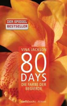 Vina Jackson: 80 Days - Die Farbe der Begierde, Buch