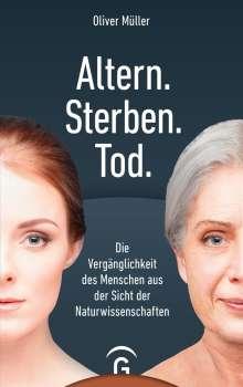 Oliver Müller: Altern. Sterben. Tod, Buch