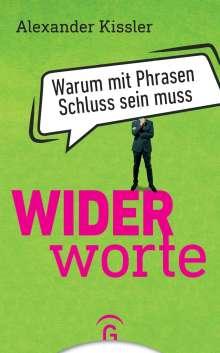 Alexander Kissler: Widerworte, Buch