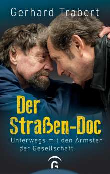 Gerhard Trabert: Der Straßen-Doc, Buch
