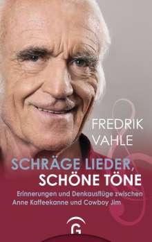 Fredrik Vahle: Schräge Lieder, schöne Töne, Buch