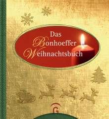 Dietrich Bonhoeffer: Das Bonhoeffer Weihnachtsbuch, Buch