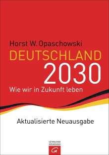 Horst W. Opaschowski: Deutschland 2030, Buch