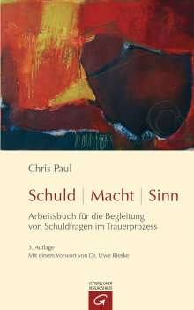 Chris Paul: Schuld - Macht - Sinn, Buch