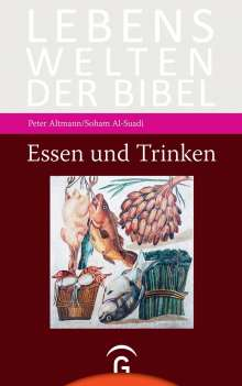 Peter Altmann: Essen und Trinken, Buch