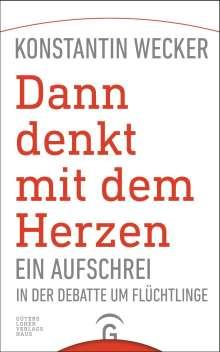 Konstantin Wecker: Dann denkt mit dem Herzen, Buch
