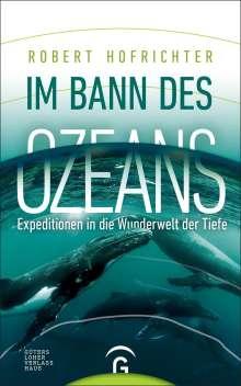 Robert Hofrichter: Im Bann des Ozeans, Buch