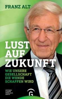 Franz Alt: Lust auf Zukunft, Buch