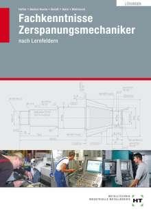 Reiner Haffer: Lösungen Fachkenntnisse Zerspanungsmechaniker, Buch