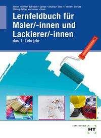 Verena Bittner: Lernfeldbuch für Maler/-innen und Lackierer/-innen, Buch