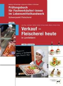 Klaus-Dieter Kudick: Paketangebot Verkauf - Fleischerei heute und Prüfungsbuch Fachverkäufer/-innen, Buch