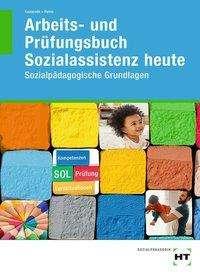 Ulrike Kamende: Arbeits- und Prüfungsbuch Sozialassistenz heute, Buch