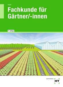 Holger Seipel: eBook inside: Buch und eBook Fachkunde für Gärtner/-innen, Buch
