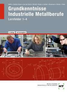 Reiner Haffer: Grundkenntnisse - Industrielle Metallberufe, Buch