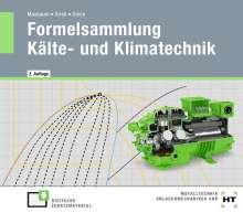 Folker Steen: eBook inside: Buch und eBook Formelsammlung Kälte- und Klimatechnik, Buch